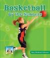 Basketball by the Numbers - Mary Elizabeth Salzmann, Diane Craig