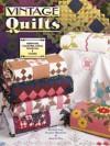 Vintage Quilts - Bobbie Aug, Sharon Newman, Gerald Roy