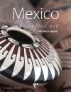 Mexico Handcrafted Art Northern Region - Fernando de Haro, Omar Fuentes, Carlos Hann