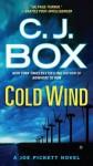 Cold Wind (Joe Pickett, #11) - C.J. Box