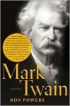 Mark Twain - Ron Powers
