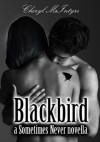 Blackbird - Cheryl McIntyre