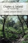 Charles G. Leland: The Man & the Myth - Gary R. Varner
