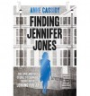 [(Finding Jennifer Jones )] [Author: Anne Cassidy] [Feb-2014] - Anne Cassidy