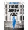 [(Finding Jennifer Jones )] [Author: Anne Cassidy] [Feb-2014] - Anne Cassidy