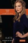 Pure Sin (Privilege (Simon Pulse)) - Kate Brian