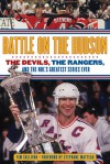 Devils vs. Destiny: The Greatest Series Ever: Rangers vs. Devils 1994 - Tim Sullivan, Stephane Matteau