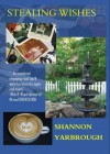 Stealing Wishes - Shannon Yarbrough, Yarbrough, Shannon
