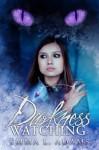 Darkness Watching (Darkworld #1) - E. L. Adams