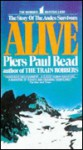 Alive: The Story of the Andes Survivors (Turtleback) - Piers Paul Read