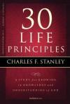 30 Life Principles (Life Principles Study) - Charles F. Stanley