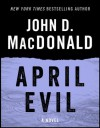 April Evil: A Novel - Dean Koontz