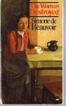 The Woman Destroyed - Simone de Beauvoir
