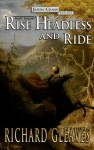 Sleepy Hollow: Rise Headless and Ride (Jason Crane, #1) - Richard Gleaves