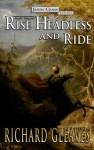 Sleepy Hollow: Rise Headless and Ride (Jason Crane, #1) - Richard Gleaves