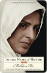 In the Name of Honor: A Memoir - Mukhtar Mai