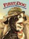 First Dog: Unleashed in the MT Capitol - Robert Rath