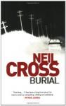 Burial - Neil Cross