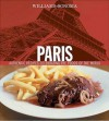 Williams-Sonoma Foods of the World: Paris: Authentic Recipes Celebrating the Foods of the World - Marlene Spieler, Chuck Williams, Jean-Blaise Hall