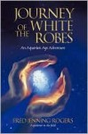 Journey of the White Robes - Fred Rogers