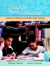 Teaching Young Adolescents: A Guide to Methods and Resources for Middle School Teaching (5th Edition) - Richard D. Kellough, Noreen G. Kellough