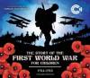 The First World War 1914 - 1918 - John Malam