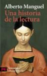 Una historia de la lectura - Alberto Manguel, José Luis López Muñoz