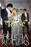 The Ruse - Felicia Rogers