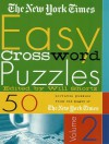 The New York Times Easy Crossword Puzzles, Volume 2: 50 Solvable Puzzles from the Pages of The New York Times - The New York Times, The New York Times, Will Shortz