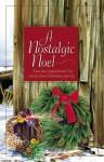 A Nostalgic Noel - Rebecca Germany, Colleen L. Reece, Darlene Mindrup