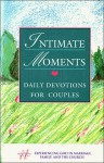 Intimate Moments: Daily Devotions for Couples - David Ferguson, Chris Thurman, Teresa Ferguson