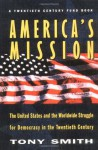 America's Mission - Tony Smith, Richard C. Leone