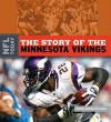 The Story of the Minnesota Vikings - Nate LeBoutillier
