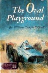 The Oval Playground - William Campbell Gault