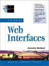 Designing Web Interfaces Interactive Workbook - Michael Rees, Andrew White, Bebo White