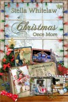 Christmas Once More - Stella Whitelaw
