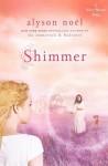 Shimmer (Riley Bloom #2) - Alyson Noel