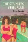 The Stainless Steel Rule - Jean Ferris