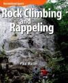 Rock Climbing and Rappeling - Paul Mason