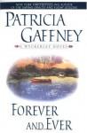 Forever & Ever - Patricia Gaffney