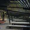Mario Schjetnan: Landscape, Architecture, and Urbanism - John Beardsley