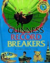 Guinness Record Breakers - Karen Romano Young