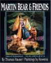 Martin Bear & Friends - Thomas Hauser