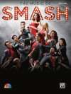 The Music of Smash -- Easy Piano Selections from Season 1: Easy Piano - Dan Coates