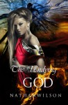 The Undying God - Nathan R. Wilson