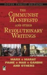 The Communist Manifesto and Other Revolutionary Writings (Dover Thrift Editions) - Robert Blaisdell, Bob Blaisdell, Marx, Mahatma Gandhi
