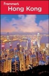Frommer's Hong Kong (Frommer's Complete Guides) - Beth Reiber