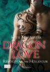 Dragon Love - Rendezvous am Höllentor (Aisley Grey: Guardian, #3) - Katie MacAlister, Margarethe van Pée
