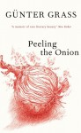 Peeling the Onion - Günter Grass