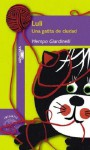 Luli - Una Gatita de Ciudad - Mempo Giardinelli